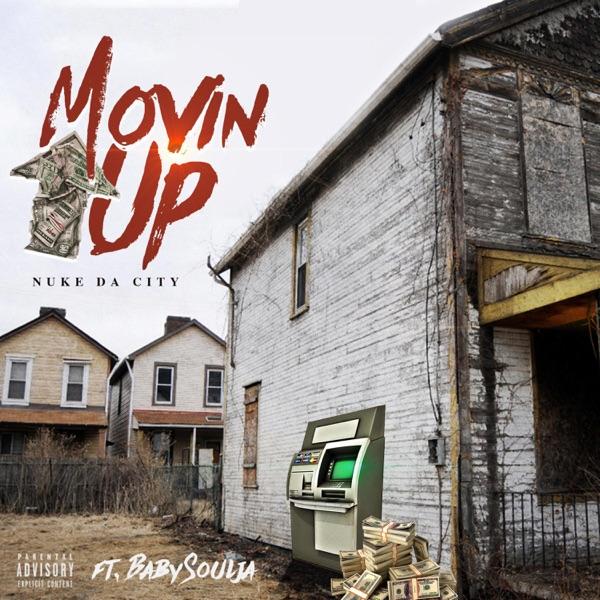 Movin' Up (feat. Baby Soulja) - Single