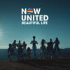 Now United - Beautiful Life artwork