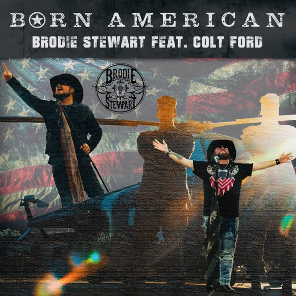 Born American (feat. Colt Ford) - Single