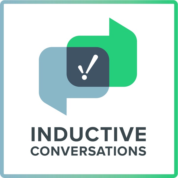 Inductive Conversations Podcast