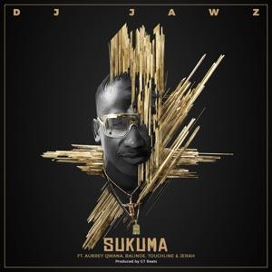 DJ Jawz - Sukuma feat. Aubrey Qwana, Balinde, Touchline & Jerah