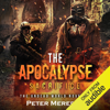 Peter Meredith - The Apocalypse Sacrifice: The Undead World, Book 10 (Unabridged)  artwork