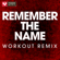 Remember the Name (Extended Workout Remix) - Power Music Workout