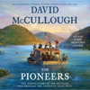 David McCullough - The Pioneers (Unabridged)  artwork