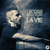 La Vie (feat. Kumi) [DJ Ross & Alessandro Viale Radio Edit]