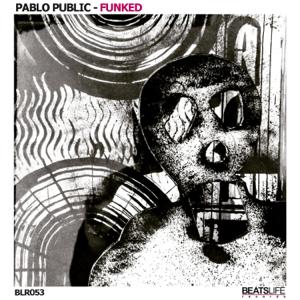 Pablo Public - Crushn't