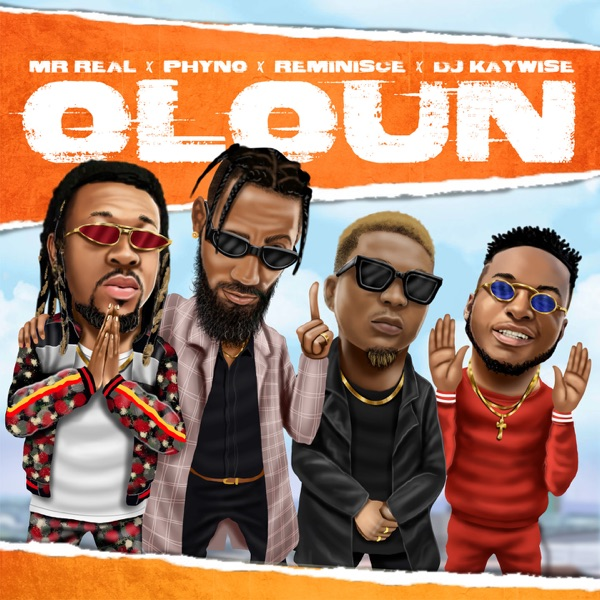 Oloun (feat. Phyno, Reminisce & DJ Kaywise) - Single