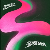 Naked Giants - Unpeeled