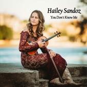 Hailey Sandoz - You Don't Know Me