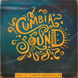 Cumbiasound - Instrumentales, Vol. 1 - EP