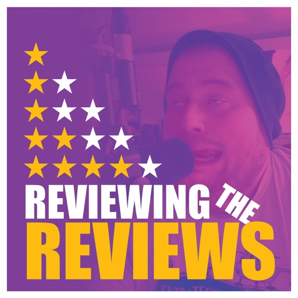 Episode 5: Yodelling Pickle – Reviewing The Reviews – Podcast – Podtail