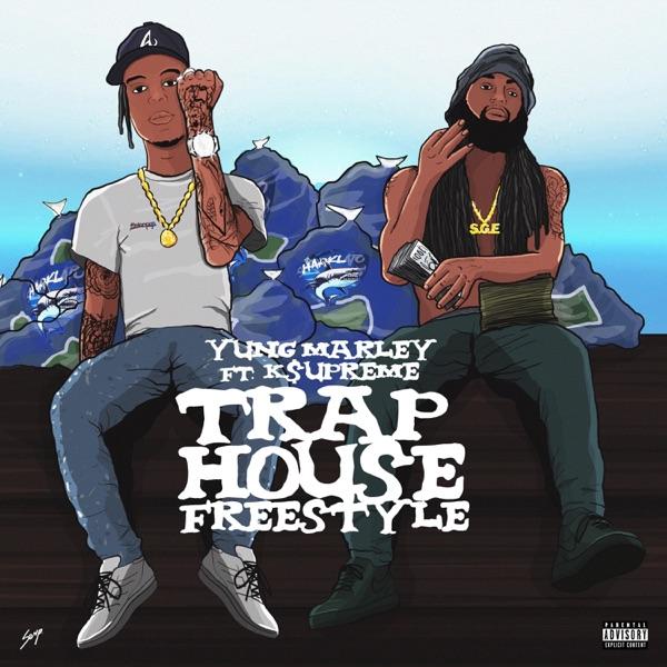 TrapHouse Freestyle (feat. K$upreme) - Single