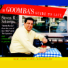 Steven R. Schirripa & Charles Fleming - A Goomba's Guide to Life (Abridged)  artwork