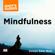Domyo Sater Burk - Mindfulness: An Easy-to-Understand Approach to Mindfulness and How It Works (Unabridged)
