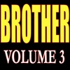 Brother: Phone Call Songs, Vol. 3