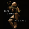 Phil Kaye - Date & Time (Unabridged)  artwork