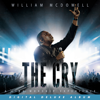The Cry: A Live Worship Experience (Deluxe) - William McDowell