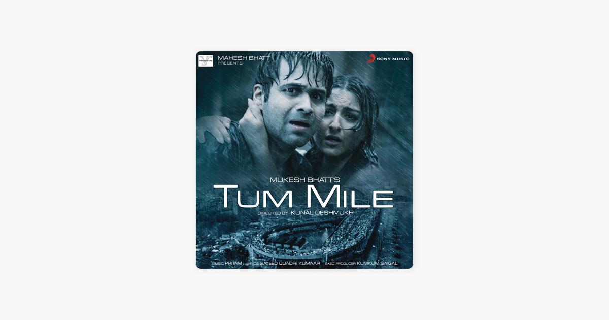 Tum Mile (Original Motion Picture Soundtrack) by Pritam