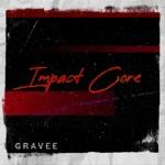 Gravee - Impact Core