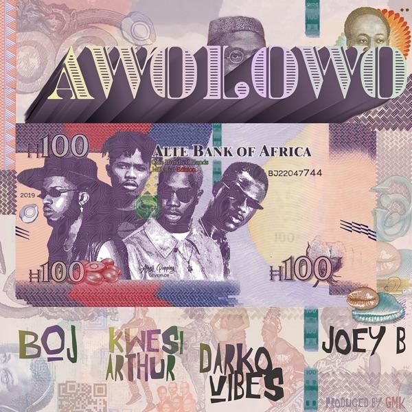 Awolowo (feat. Kwesi Arthur, Darko Vibes & Joey B) - Single