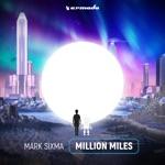 Mark Sixma - Million Miles