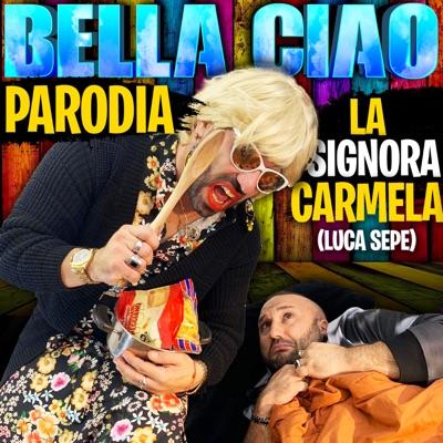 Bella ciao - Parodia - Single - Luca Sepe