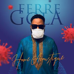Ferre Gola - Home (Acoustique)