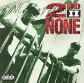 2nd II None - Ain't Nothin' Wrong