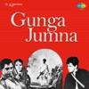 Gunga Jumna (Original Motion Picture Soundtrack)