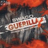 SWACQ - Guerilla (SWACQ & Wace VIP Mix)