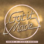 Got It Made - Møme & Ricky Ducati