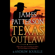 James Patterson - Texas Outlaw