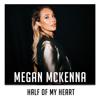 Megan McKenna - Half of My Heart (X Factor Recording) artwork