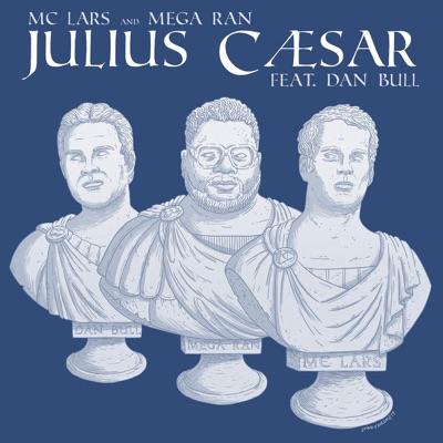 Julius Caesar (feat. Dan Bull) - Single - Dan Bull