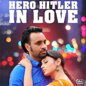 Babbu Maan - Hero Hitler In Love