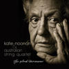 Katie Noonan & Australian String Quartet - The Glad Tomorrow