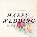 Happy Wedding: Ed Sheeran Piano Cover