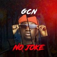 GCN - No Joke - Single