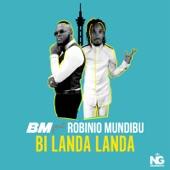 Bm;Robinio Mundibu - Bi Landa Landa