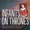 Infants on Thrones