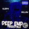 Sleepy Hallow - Deep End Freestyle