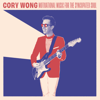 Cory Wong - Motivational Music for the Syncopated Soul  artwork
