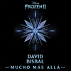 David Bisbal - Mucho más allá (De