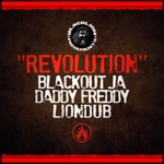 Blackout JA, Daddy Freddy & Liondub - Revolution