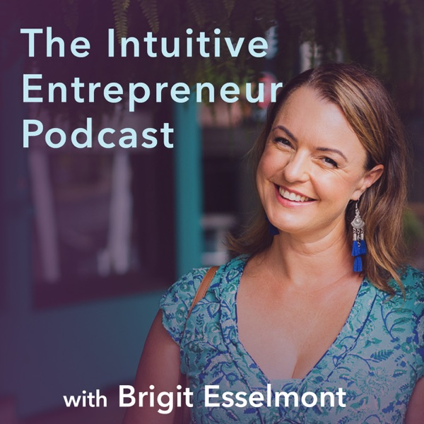 The Intuitive Entrepreneur Podcast