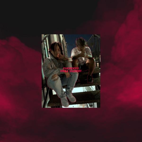 FuckOff2 (feat. Egovert) - Single