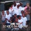 10 Kids n a Trap
