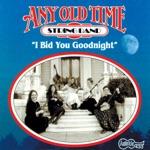 Any Old Time String Band - I'll See You in C-U-B-A