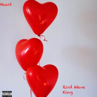 King & Rod Wave – Heart – Single [iTunes Plus AAC M4A]