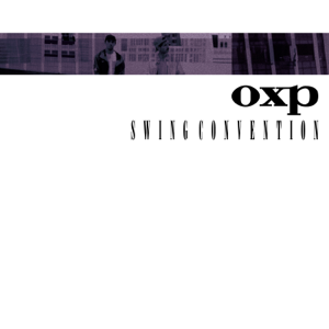 OXP, Onra & Pomrad - Swing Convention